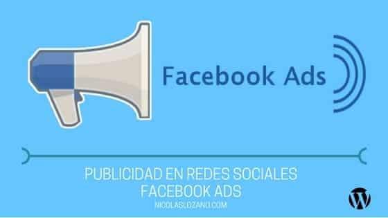 Facebook Ads – Publicidad en Redes Sociales