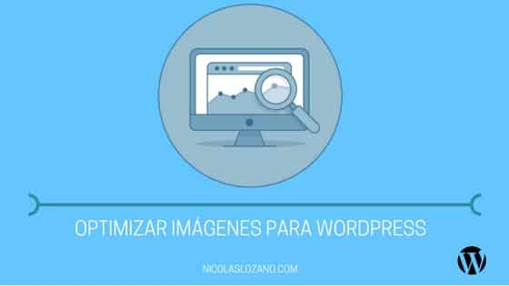 Optimizar imágenes para WordPress